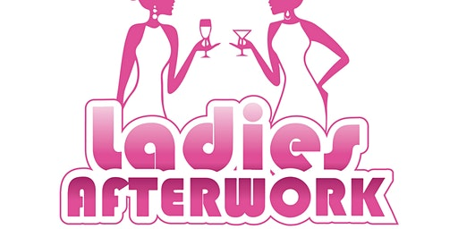 Ladies'Afterwork