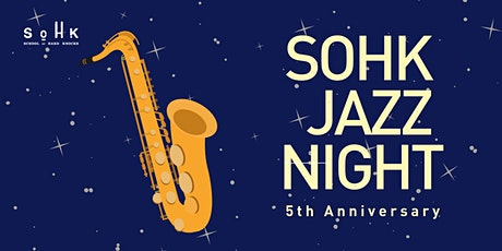 SOHK Jazz Night tickets