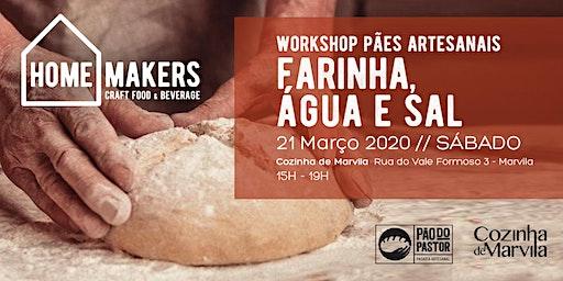 Workshop Pães Artesanais - Farinha, água e sal