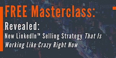 Class: Use LinkedIn™ To Get Clients (New Tactics That Are Working Now) tickets