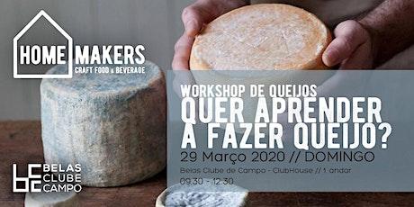 Quer aprender a fazer queijo? bilhetes