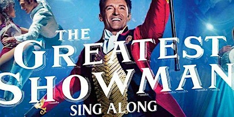The Greatest Showman Singalong Outdoor Cinema - Ockbrook Cricket Club tickets