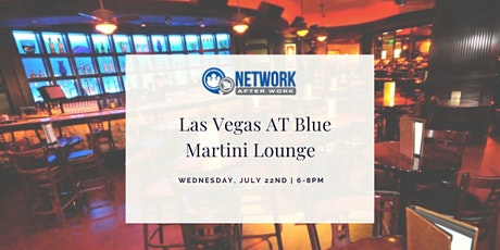 Network After Work Las Vegas at Blue Martini Lounge tickets