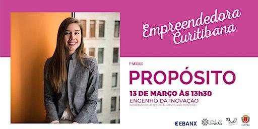 Empreendedora Curitibana - Módulo 1 - Propósito