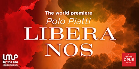 EVENT POSTPONED The world premiere of Libera Nos with London Mozart Players tickets