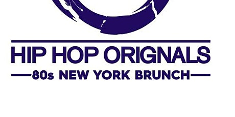 HIP HOP ORIGINALS - COVID SAFE Brunch - BOTTOMLESS MIMOSAS AND PIZZA tickets