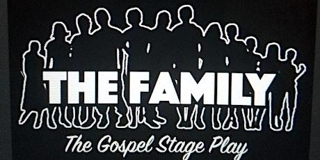 The Family Tour Kinston(Gospel stage play) tickets