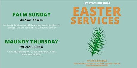 Palm Sunday @St Eth's, Fulham tickets