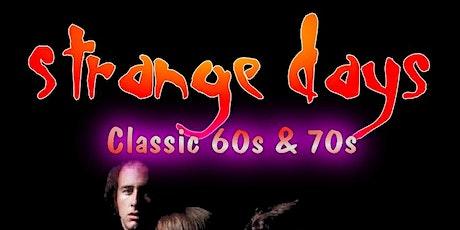 Strange Days 60s & 70s Night tickets