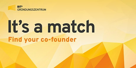 +++ABGESAGT+++ Co-Founder Matching tickets