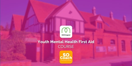 Youth Mental Health First Aid Course at Blakemere Village on the 2nd & 3rd July tickets