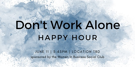 Don't Work Alone:  The Women In Business Event @ TGCWC20 tickets