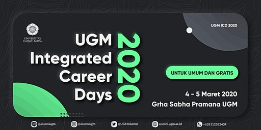 "UGM Integrated Career Days 2020 ""Prepare Your Future, Achieve Your Career!"""