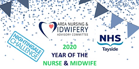 NHS Tayside, Year of the Nurse and Midwife, 2020 Celebration. tickets