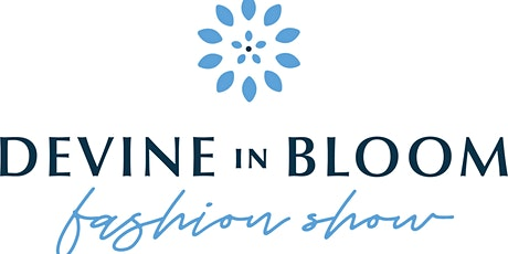 """Devine in Bloom"" Fashion Show 2021 tickets"