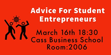 Advice for Student Entrepreneurs - How to Begin! tickets