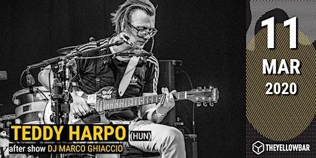 Teddy Harpo - The Yellow Bar biglietti
