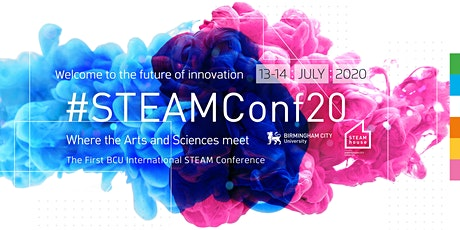The First BCU International STEAM Conference 2020 - POSTPONED tickets