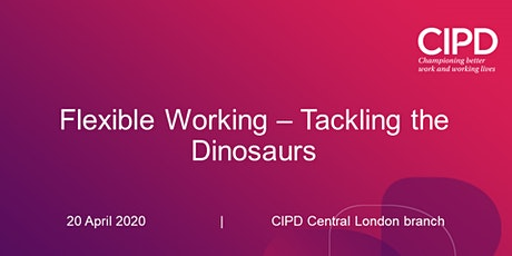 Flexible Working – Tackling the Dinosaurs tickets