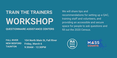 Fall River-New Bedford-Taunton Questionnaire Assistance Centers  Workshop tickets