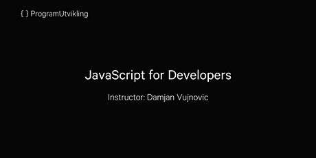 JavaScript for Developers - 27-29 May 2020 tickets