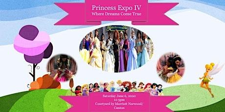 Princess Expo IV-Where Dreams Come True tickets