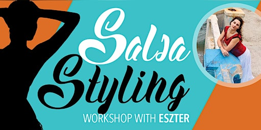 Salsa Styling Workshop with Eszter