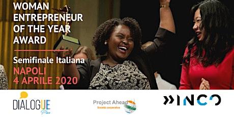 4 aprile: Semifinale Italiana del Woman Entrepreneur of the Year Award biglietti