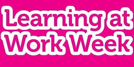 Learning at Work Week - ARE YOU SWEATING THE RIGHT SPROUTS? tickets