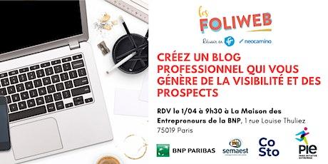 [Paris] Créez un blog professionnel qui vous génère de la visibilité et des prospects billets