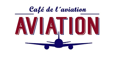 Les Afterworks s'envolent à l'Aviation billets