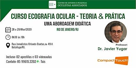 ECOGRAFIA DO OLHO E DA ÓRBITA - DR JAVIER YUGAR -  CEPOA  RIO DE JANEIRO/RJ ingressos