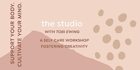 The Studio: A Self Care Workshop  tickets