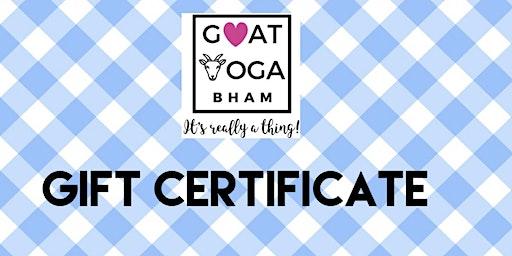 Gift Certificate for Goat Yoga Bham