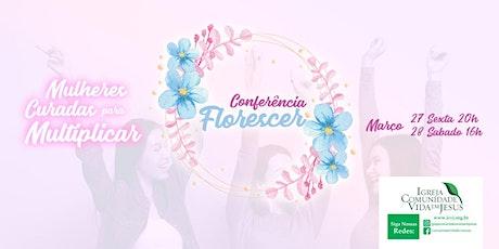 CONFERENCIA FLORESCER ingressos