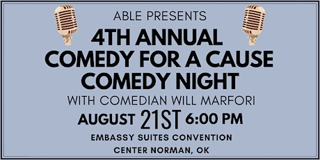 ABLE's 4th Annual Comedy Night: Comedy for a Cause tickets