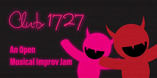 Club 1727: An Open Musical Improv Jam