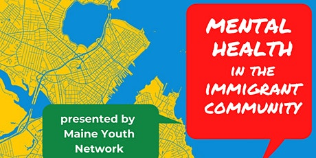 Mental Health in the Immigrant Community tickets