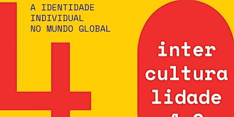 Congresso - Interculturalidade 4.0 bilhetes