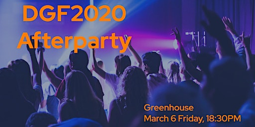 DGF 2020 Afterparty at Greenhouse
