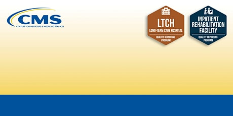 SPADEs In-Depth Training for LTCH and IRF Providers tickets