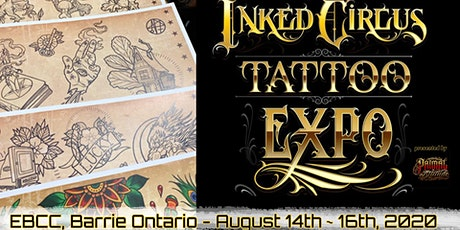INKED CIRCUS TATTOO EXPO - BARRIE tickets