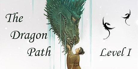 Dragon Path Level 1 - June 6/7  $350 tickets