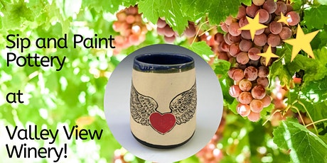 Sip and Paint Pottery at Valley View Winery!  tickets
