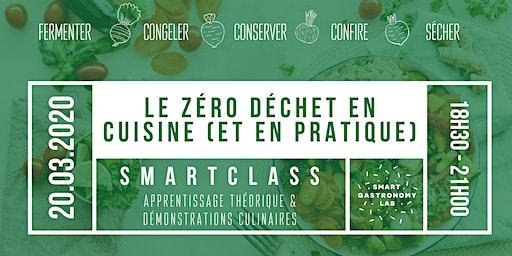 """[Smart Class]Le """"zéro déchet"""" en cuisine (et en pratique)."""