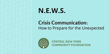 N.E.W.S. | Crisis Communication: How to Prepare for the Unexpected tickets