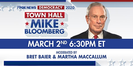 2020 Democratic Presidential Candidate Mayor Mike Bloomberg Town Hall tickets