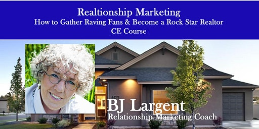 Relationship Marketing For Realtors -Gather Raving Fans - Riverton