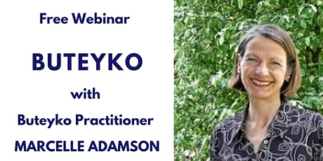 Free Webinar on the Buteyko Method - Tuesday at 8-9pm Sydney Time tickets
