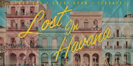Lost In Havana • Thursdays At The Wilder tickets